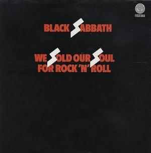 Black Sabbath We Sold Our Soul for Rock and Roll album cover