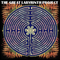 From the Centre of the Labyrinth by GREAT LABYRINTH PROJECT, THE album cover