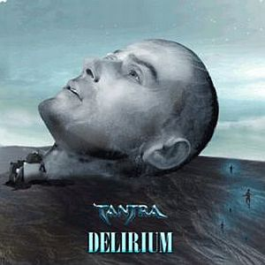 Delirium by TANTRA album cover