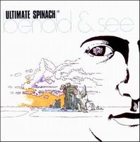 Ultimate Spinach Behold And See album cover