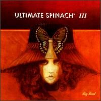 Ultimate Spinach III by ULTIMATE SPINACH album cover