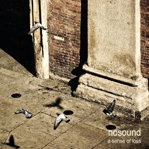 NoSound - A Sense Of Loss CD (album) cover