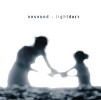 NoSound - Lightdark CD (album) cover