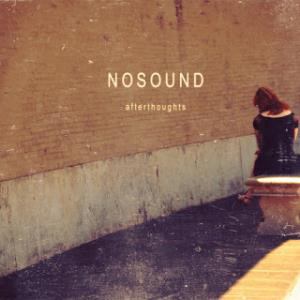 NoSound - Afterthoughts CD (album) cover