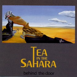 Tea In The Sahara Behind the Door album cover