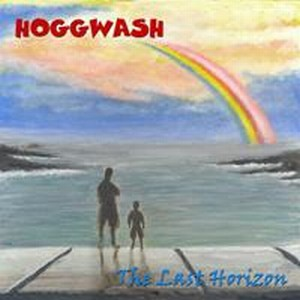 Hoggwash - The Last Horizon CD (album) cover