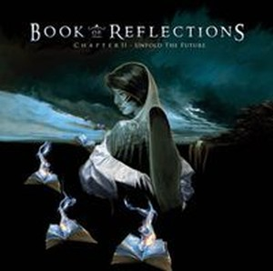 Book of Reflections - Chapter II: Unfold the Future CD (album) cover