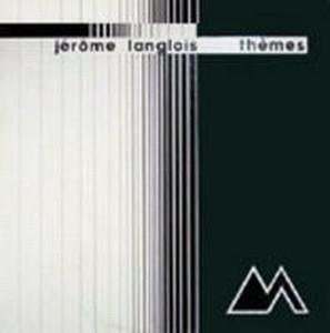 Thèmes by LANGLOIS, JÉROME album cover