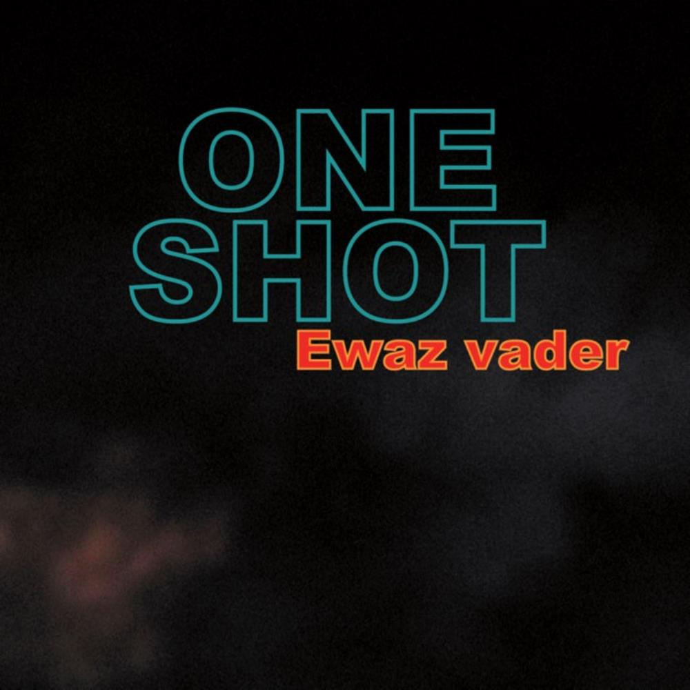 Ewaz Vader by ONE SHOT album cover