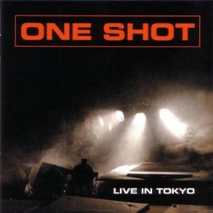 One Shot Live in Tokyo album cover