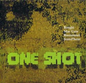One Shot - One Shot CD (album) cover
