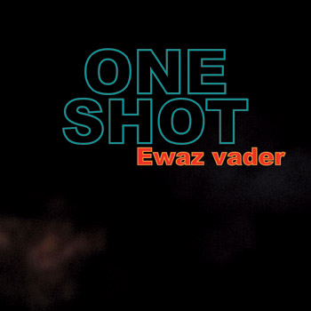 One Shot - Ewaz Vader CD (album) cover
