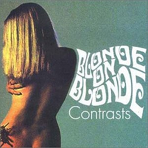 Blonde on Blonde - Contrasts CD (album) cover