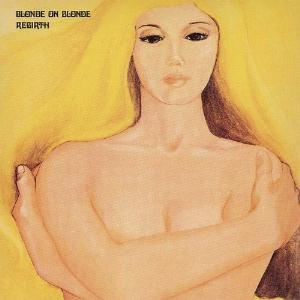 Rebirth by BLONDE ON BLONDE album cover
