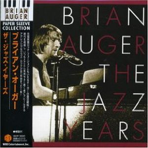 Brian Auger - The Jazz Years CD (album) cover