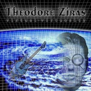 Theodore Ziras - Virtual Virtuosity CD (album) cover