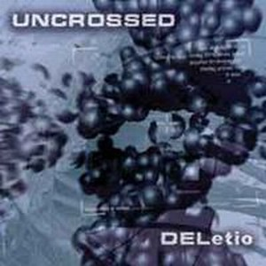 DELetio by UNCROSSED album cover
