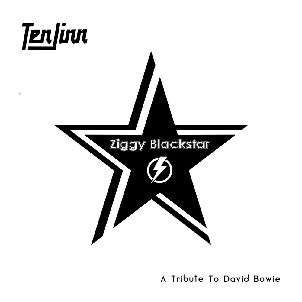 Ziggy Blackstar - A Tribute To David Bowie by TEN JINN album cover