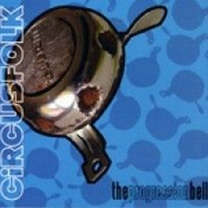 The Progression Bell by CIRCUSFOLK album cover