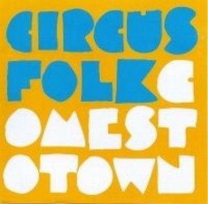 Circusfolk Comes To Town album cover