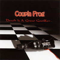 Coupla Prog - Death Is A Great Gambler ... CD (album) cover