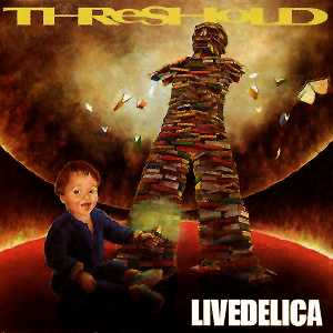 Threshold - Livedelica CD (album) cover