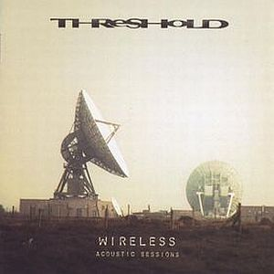 Threshold - Wireless - Acoustic Sessions  CD (album) cover