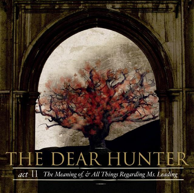The Dear Hunter - Act II: The Meaning Of, And All Things Regarding Ms. Leading CD (album) cover