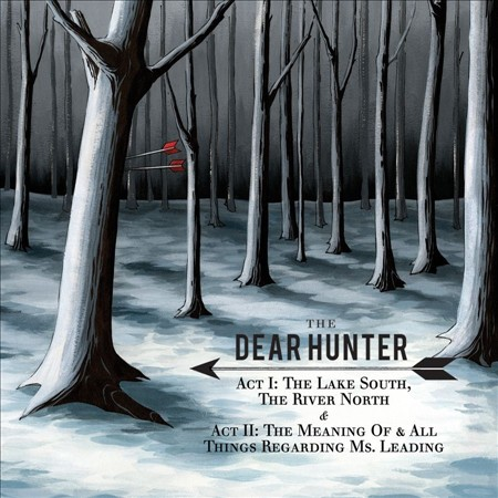 The Dear Hunter Act I: The Lake South, The River North & Act II: The Meaning Of, And All Things Regarding Ms. Leading album cover