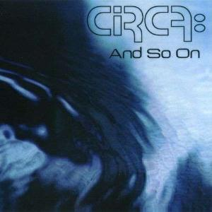Circa And so on album cover