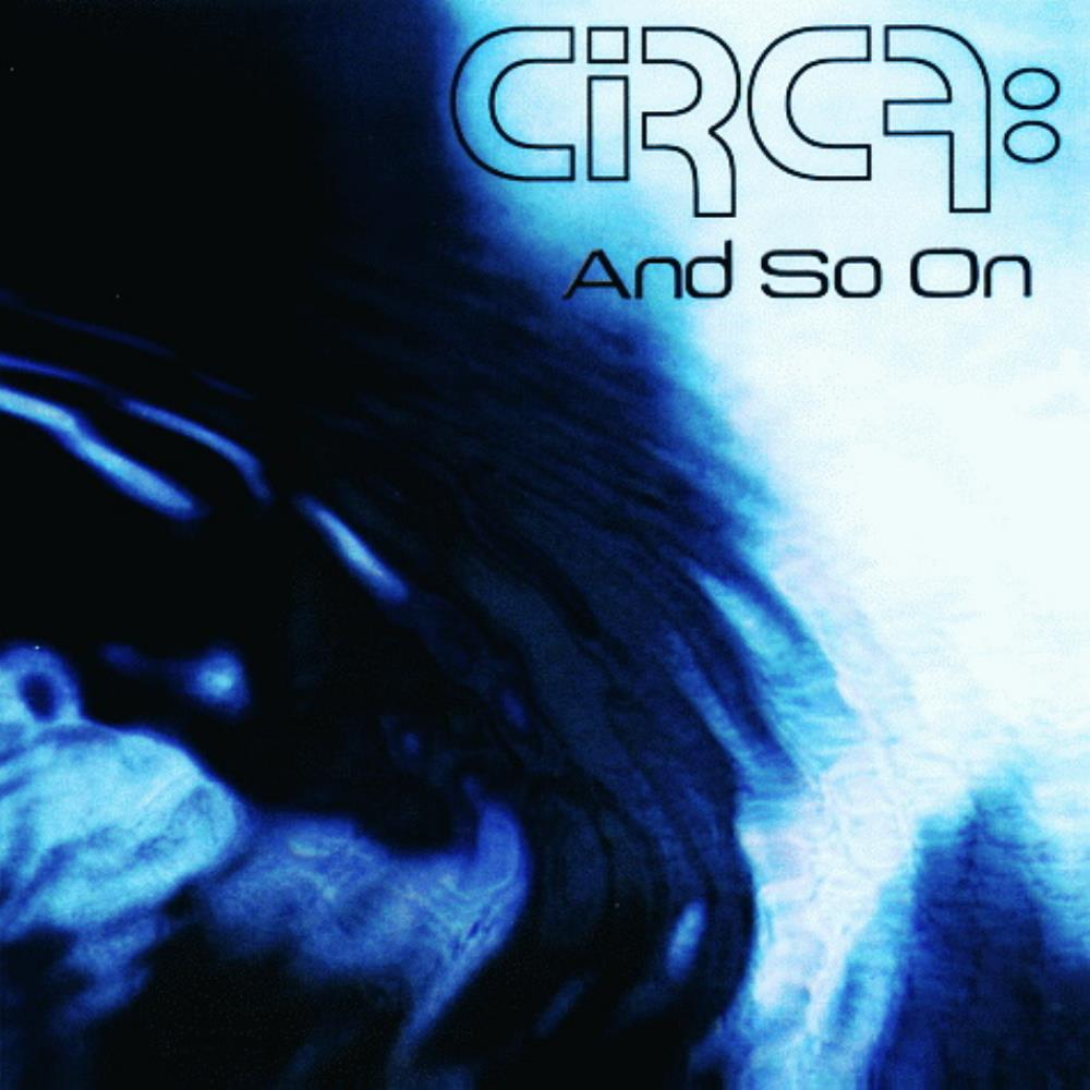 And So On by CIRCA: album cover