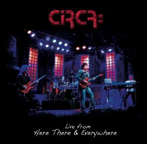 Live From Here There & Everywhere by CIRCA: album cover
