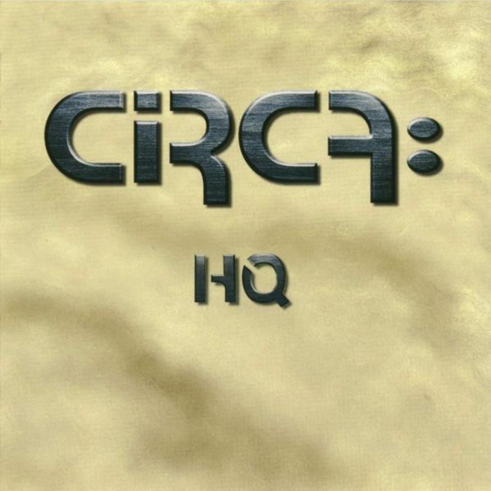 HQ by CIRCA: album cover