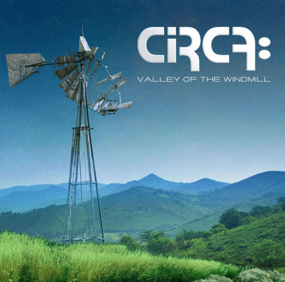 Valley Of The Windmill by CIRCA: album cover