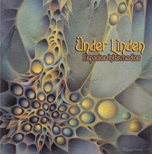 Ünder Linden - Espacios Intermedios CD (album) cover