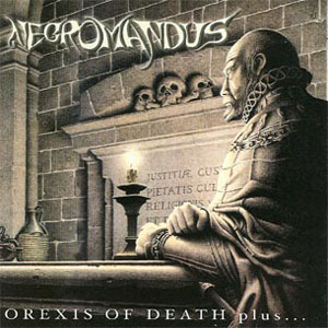 Necromandus - Orexis of Death CD (album) cover