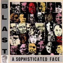 A Sophisticated Face by BLAST album cover