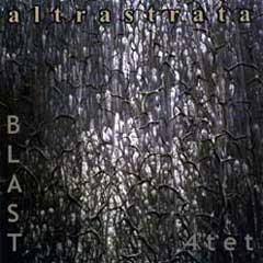 Blast - Altra Strata [by Blast4tet] CD (album) cover