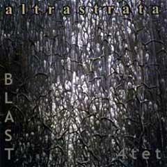 Altra Strata [by Blast4tet] by BLAST album cover