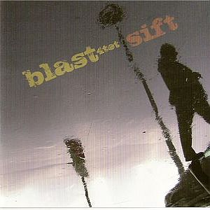Sift by BLAST album cover