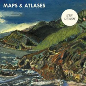 Maps & Atlases Perch Patchwork album cover