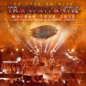 Transatlantic Whirld Tour 2010 Live in London album cover