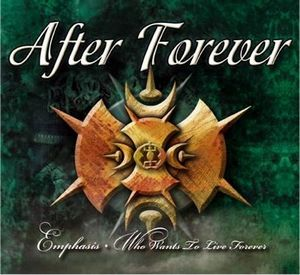After Forever - Emphasis - Who Wants To Live Forever CD (album) cover
