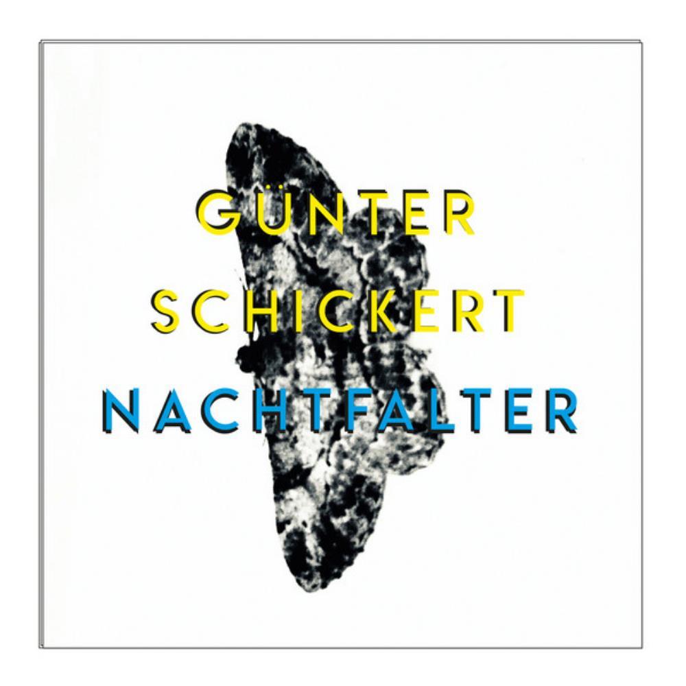 Nachtfalter by SCHICKERT, GÜNTER album cover