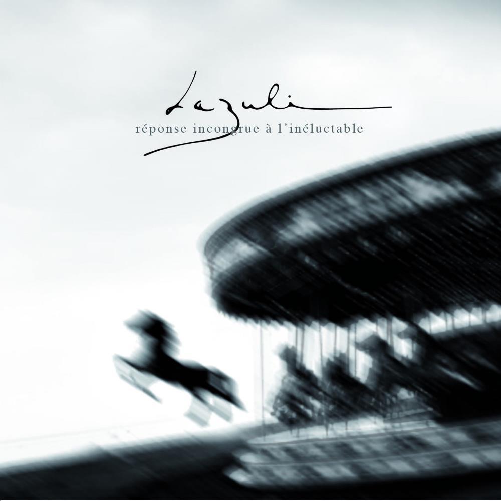 Réponse Incongrue À L'Inéluctable by LAZULI album cover