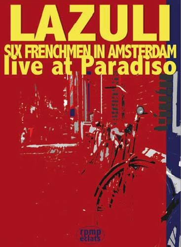 Six Frenchmen In Amsterdam - Live At Paradiso by LAZULI album cover