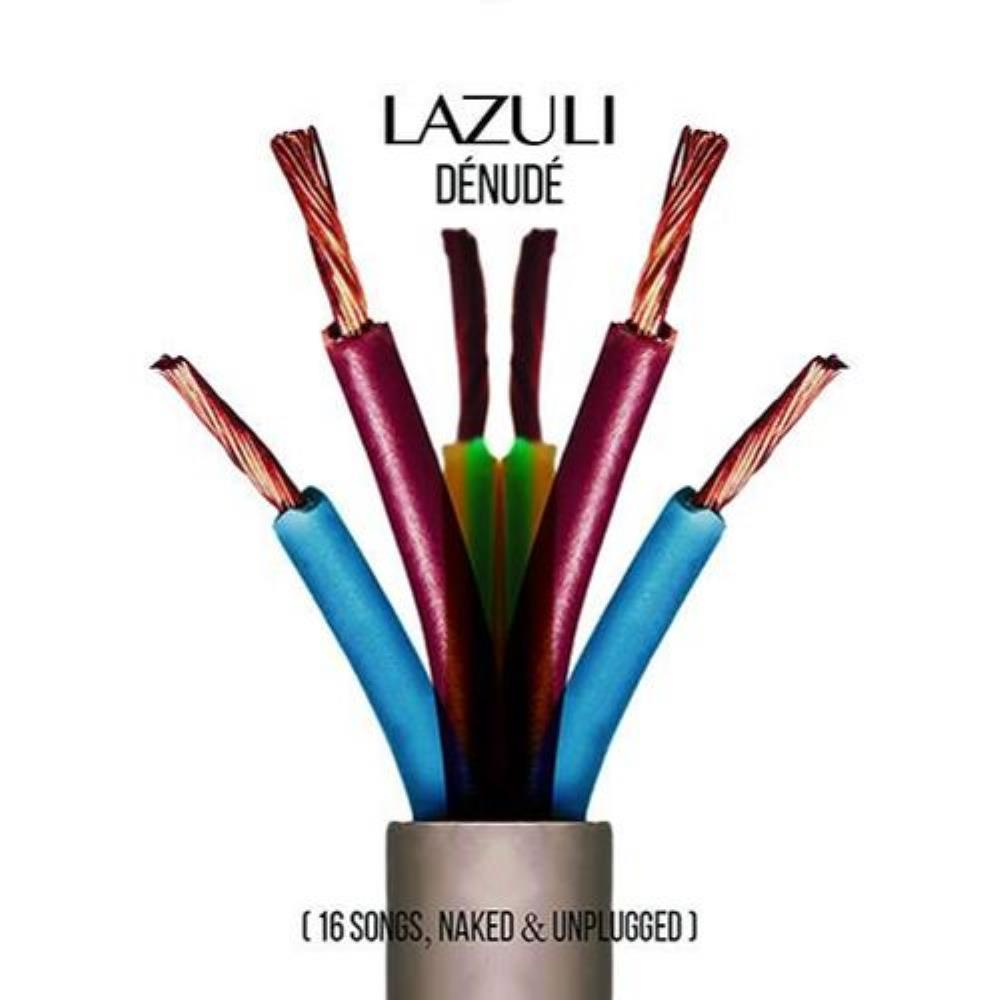Dénudé (16 Songs, Naked & Unplugged) by LAZULI album cover