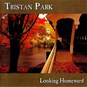 Looking Homeward  by TRISTAN PARK album cover