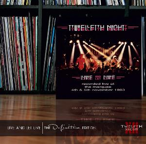 Twelfth Night - Live and Let Live - The Definitive Edition CD (album) cover