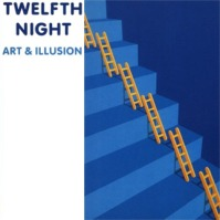 Twelfth Night - Art And Illusion  CD (album) cover